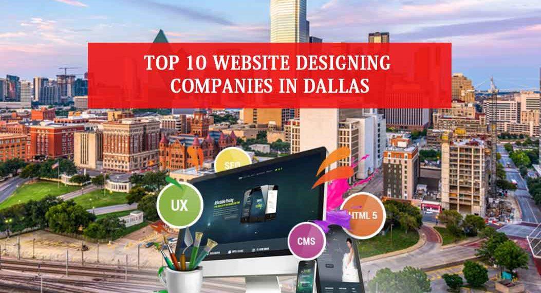 Top 10 Website Designing Companies in Dallas