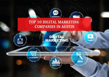Top 10 Digital Marketing Companies in Austin