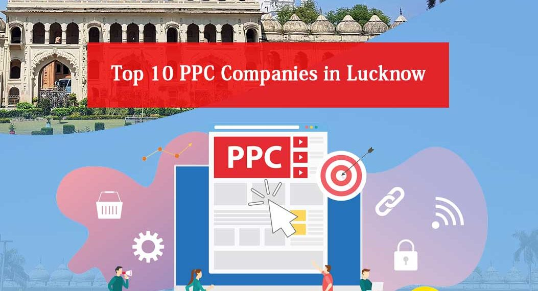 PPC Companies in Lucknow