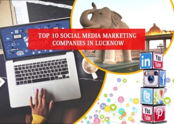 Social Media Marketing Companies in Lucknow