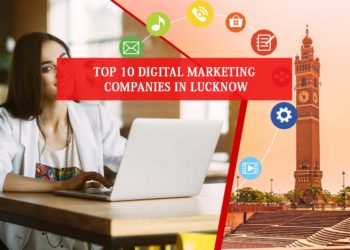 Digital Marketing Companies in Lucknow