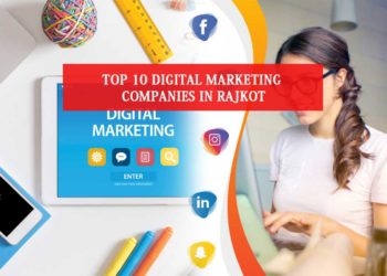 Digital Marketing Companies in Rajkot