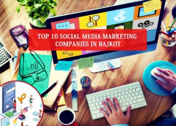 Social Media Marketing Companies in Rajkot