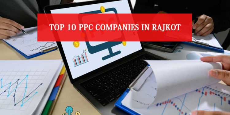 PPC Companies in Rajkot