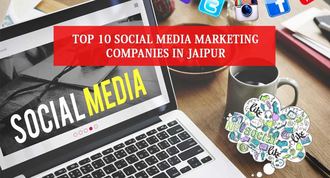 Social Media Marketing Companies in Jaipur