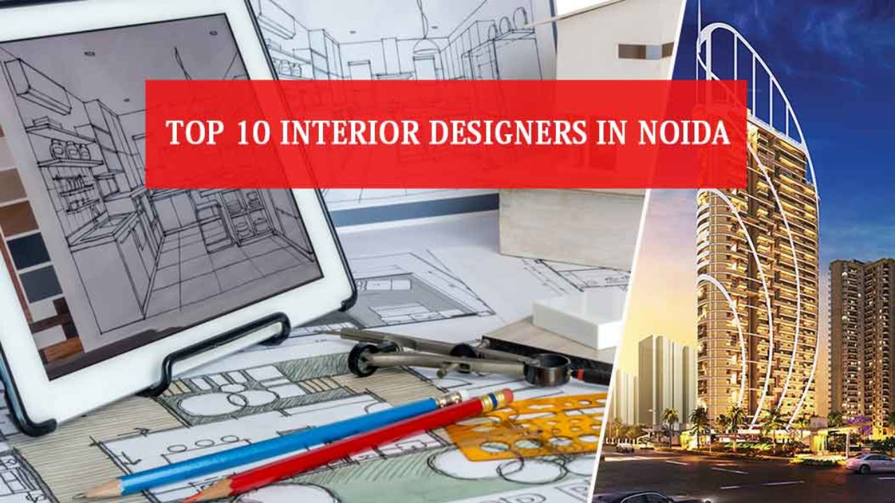 Top 10 Interior Designers In Noida 15 Listings With Reviews Location