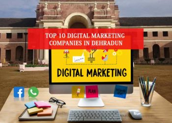 Digital Marketing Companies in Dehradun