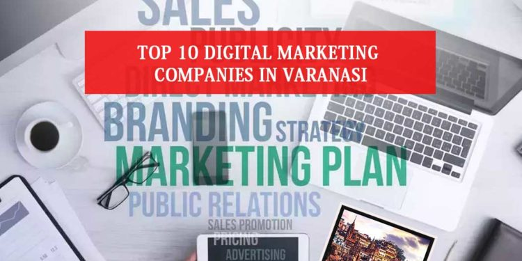 TDigital Marketing Companies in Varanasi