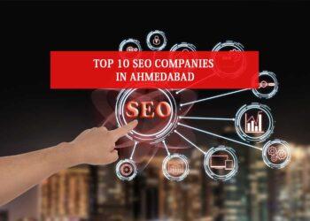 SEO Companies in Ahmedabad