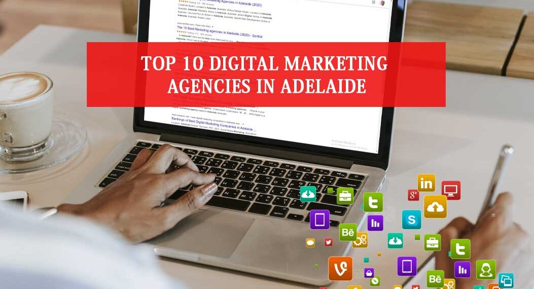 Digital Marketing Agencies in Adelaide