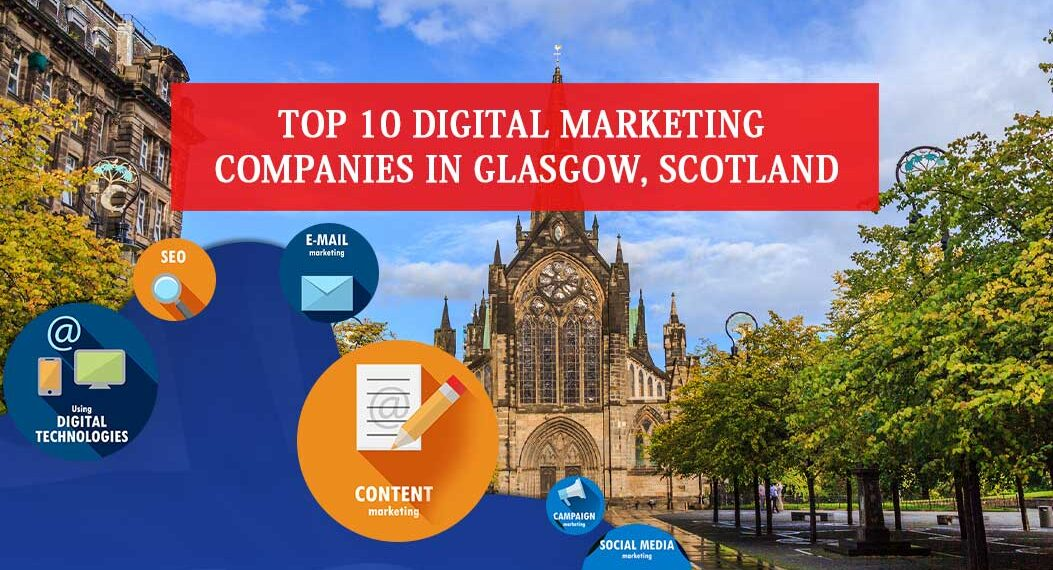Digital Marketing Companies in Glasgow