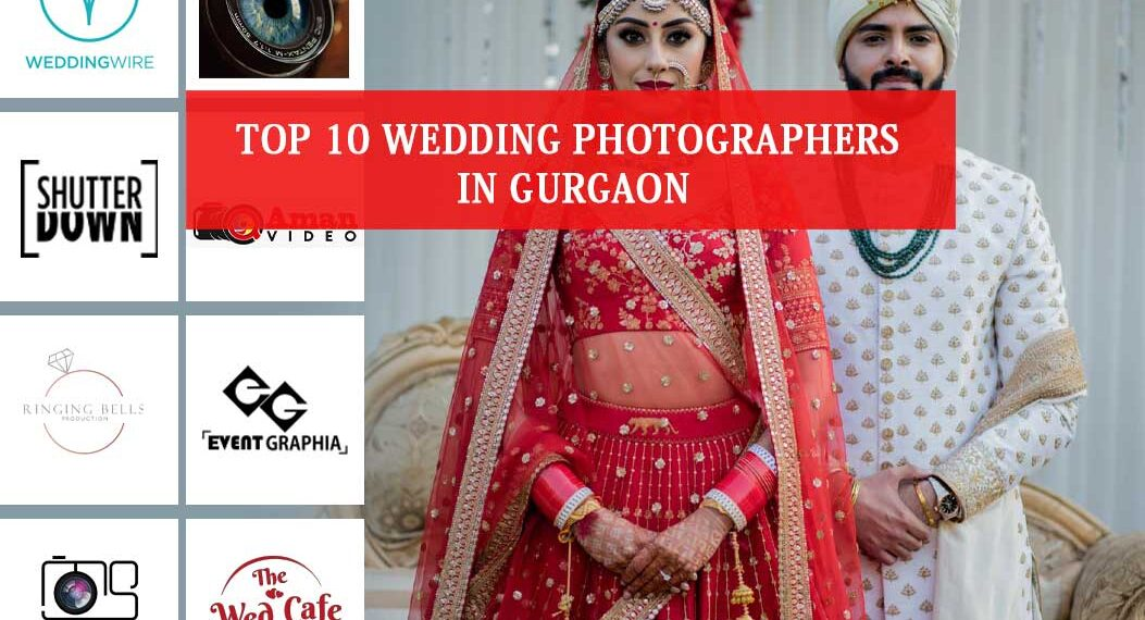 Top 10 Wedding photographers in Gurgaon