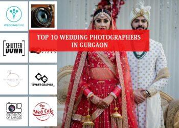 Top 10 Wedding photographers in Gurgaon
