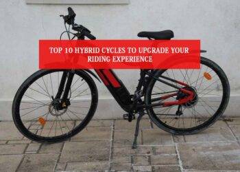 Top 10 Hybrid Cycles to Upgrade Your Riding Experience