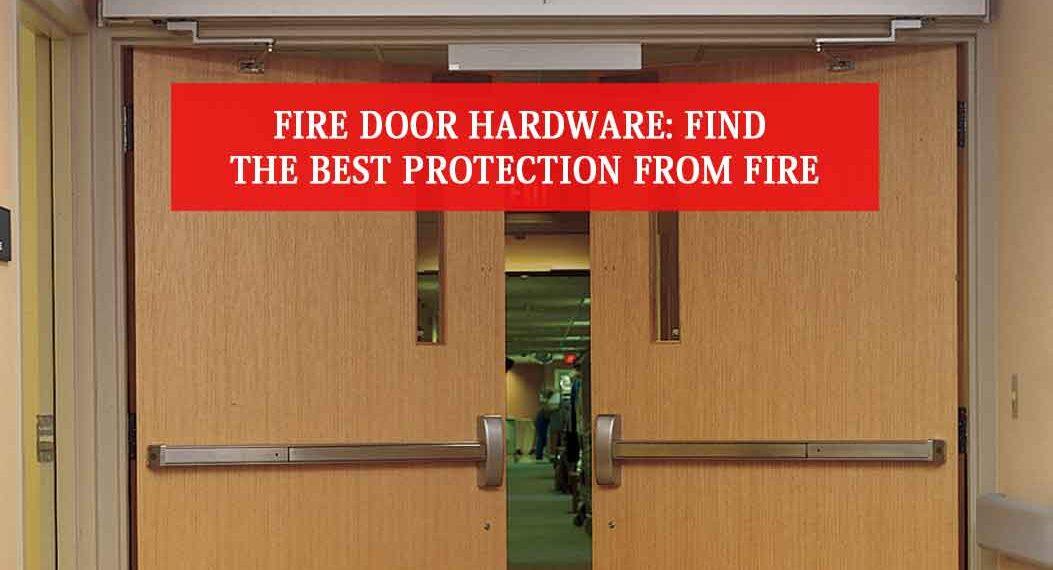 Fire Door Hardware